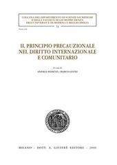 Il principio precauzionale nel diritto internazionale e comunitario