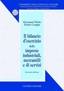 Libro Il bilancio d'esercizio delle imprese industriali, mercantili e di servizi Giovanni Melis , Paolo Congiu