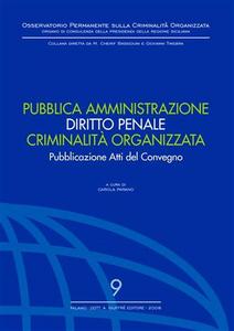Libro Pubblica amministrazione. Diritto penale. Criminalità organizzata