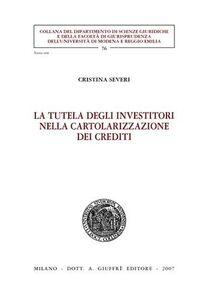 Libro La tutela degli investitori nella cartolarizzazione dei crediti Cristina Severi