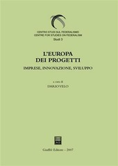 L' Europa dei progetti. Imprese, innovazione, sviluppo