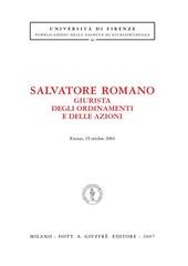 Salvatore Romano giurista degli ordinamenti e delle azioni (Firenze, 15 ottobre 2004)