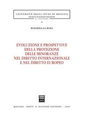 Evoluzione e prospettive della protezione delle minoranze nel diritto internazionale e nel diritto europeo