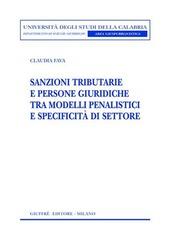 Sanzioni tributarie e persone giuridiche tra modelli penalistici e specificità di settore