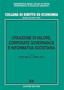 Foto Cover di Creazione di valore, corporate governance e informativa societaria, Libro di  edito da Giuffrè