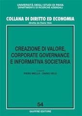 Creazione di valore, corporate governance e informativa societaria