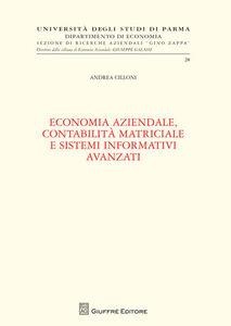 Foto Cover di Economia aziendale, contabilità matriciale e sistemi informativi avanzati, Libro di Andrea Cilloni, edito da Giuffrè