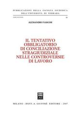 Il tentativo obbligatorio di conciliazione stragiudiziale nelle controversie di lavoro
