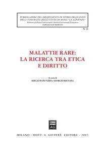 Libro Malattie rare: la ricerca tra etica e diritto. Atti del Convegno di studi (Roma, 14 febbraio 2006)