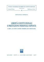 Libertà costituzionali e prestazioni personali imposte. L'art. 23 Cost. come norma di chiusura