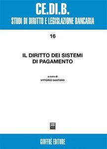 Libro Il diritto dei sistemi di pagamento
