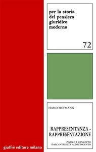 Libro Rappresentanza-rappresentazione. Parola e concetto dall'antichità all'Ottocento Hasso Hofmann
