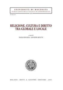 Foto Cover di Religione, cultura e diritto tra globale e locale, Libro di  edito da Giuffrè