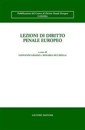 Lezioni di diritto penale europeo