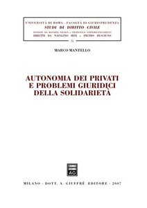 Libro Autonomia dei privati e problemi giuridici della solidarietà Marco Mantello