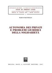 Autonomia dei privati e problemi giuridici della solidarietà