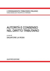 Libro Autorità e consenso nel diritto tributario