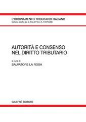 Autorità e consenso nel diritto tributario