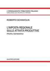 L' imposta regionale sulle attività produttive. Profili sistematici
