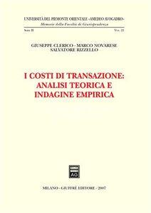 Foto Cover di I costi di transazione: analisi teorica e indagine empirica, Libro di AA.VV edito da Giuffrè
