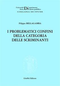 Libro I problematici confini della categoria delle scriminanti Filippo Bellagamba
