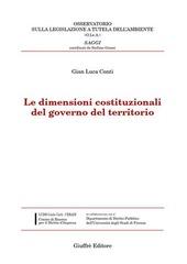 Le dimensioni costituzionali del governo del territorio