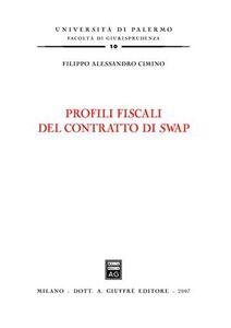 Libro Profili fiscali del contratto di swap Filippo A. Cimino