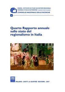 Foto Cover di Quarto Rapporto annuale sullo stato del regionalismo in Italia (2007), Libro di  edito da Giuffrè