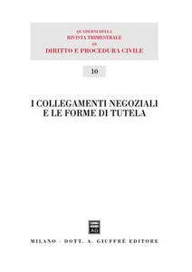 Libro I collegamenti negoziali e le forme di tutela