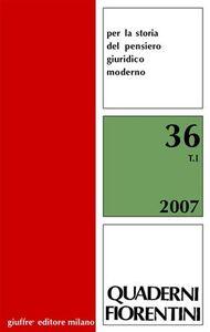 Libro Quaderni fiorentini. Per la storia del pensiero giuridico moderno. Vol. 36