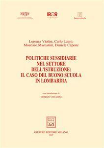 Libro Politiche sussidiarie nel settore dell'istruzione: il caso del buono scuola in Lombardia