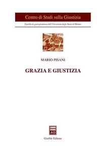 Libro Grazia e giustizia Mario Pisani
