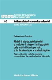 Modelli di aziende, valori aziendali e condizioni di sviluppo: i limiti segnaletici delle analisi di bilancio per indici, a fini decisionali...