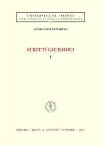 Foto Cover di Scritti giuridici. Vol. 1, Libro di Andrea Orsi Battaglini, edito da Giuffrè