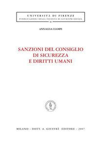 Foto Cover di Sanzioni del consiglio di sicurezza e diritti umani, Libro di Annalisa Ciampi, edito da Giuffrè