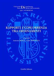 Libro Rapporti e concorrenza tra ordinamenti. Atti del Seminario di studio (Siena, 10 marzo 2006)