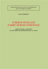 In rerum natura esse in rebus humanis nondum esse. L'identità del concepito nel pensiero giurisprudenziale classico