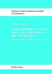 La ragioneria in Italia nella seconda metà del XIX secolo. Profili teorici e proposte applicative