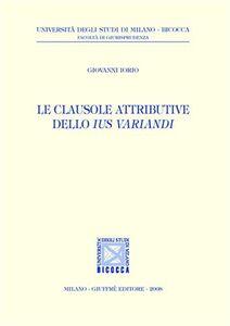 Libro Le clausole attributive dello ius variandi Giovanni Iorio