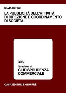 Libro La pubblicità dell'attività di direzione e coordinamento di società Silvia Corso