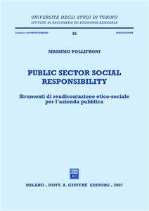 Foto Cover di Public sector social responsibility. Strumenti di rendicontazione etico-sociale per l'azienda pubblica, Libro di Massimo Pollifroni, edito da Giuffrè