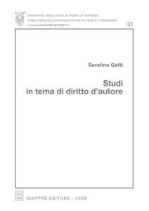 Libro Studi in tema di diritto d'autore Serafino Gatti