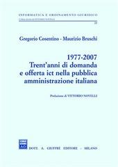 1977-2007 trent'anni di domanda e offerta ICT nella pubblica amministrazione italiana