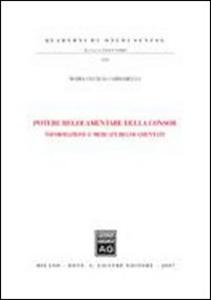 Libro Potere regolamentare della Consob. Informazione e mercati regolamentati M. Cecilia Cardarelli