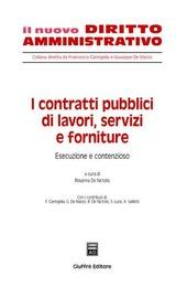 I contratti pubblici di lavori, servizi e forniture. Vol. 3: Esecuzione e contenzioso.