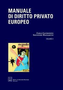 Manuale di diritto privato europeo. Vol. 2: Proprietà, obbligazioni, contratti.