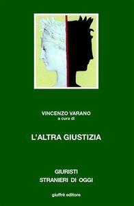 Foto Cover di L' altra giustizia. I metodi alternativi di soluzione delle controversie nel diritto comparato, Libro di  edito da Giuffrè