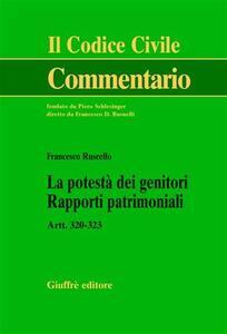 La potestà dei genitori. Rapporti patrimoniali. Artt. 320-323