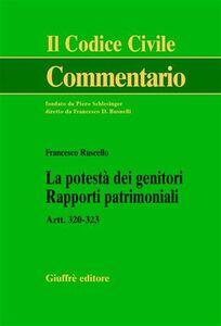 Libro La potestà dei genitori. Rapporti patrimoniali. Artt. 320-323 Francesco Ruscello