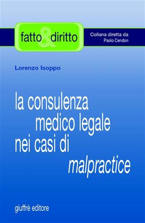 La consulenza medico legale nei casi di malpractice